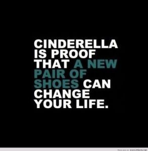 cinderella-is-proof-that-a-new-pair-of-shoes-can-change-your-life-funny-quotes